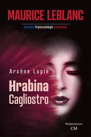 okładka Arsene Lupin Hrabina Cagliostro, Książka | Maurice Leblanc