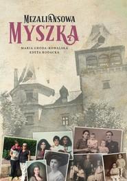 okładka Mezaliansowa Myszka / Sorus, Książka | Praca Zbiorowa