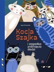 okładka Kocia Szajka i zagadka zniknięcia śledzi, Książka | Agata  Romaniuk