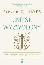 okładka Umysł wyzwolony, Ebook | Steven C. Hayes