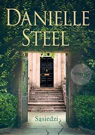 okładka Sąsiedzi, Książka | Danielle Steel