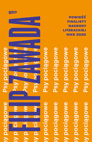 okładka Psy pociągowe, Książka   Filip Zawada