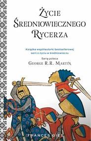 okładka Życie średniowiecznego rycerza, Książka | Gies Francis