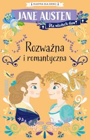 okładka Klasyka dla dzieci. Rozważna i romantyczna, Ebook | Jane Austen