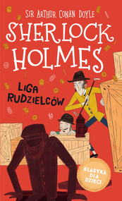 okładka Klasyka dla dzieci. Sherlock Holmes. Tom 5. Liga rudzielców, Ebook | Arthur Conan Doyle
