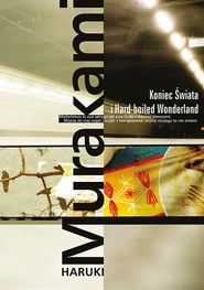 okładka Koniec Świata i Hard-boiled Wonderland, Ebook | Haruki Murakami
