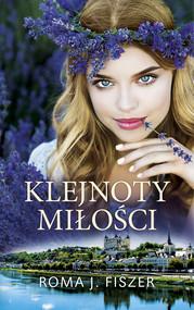 okładka Klejnoty miłości, Ebook | Roma J. Fiszer