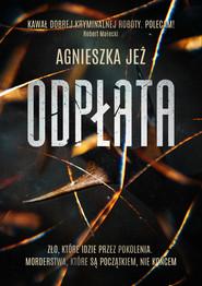 okładka Odpłata, Ebook | Agnieszka Jeż