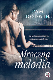 okładka Mroczna melodia, Ebook | Pam Godwin
