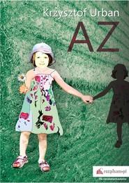 okładka AZ, Książka | Krzysztof  Urban