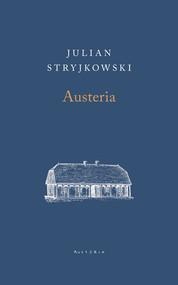 okładka Austeria, Książka | Stryjkowski Julian
