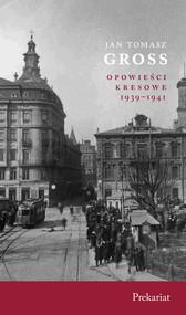 okładka Prekariat Opowieści Kresowe 1939-1941, Książka | Jan Tomasz Gross