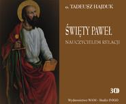 okładka Święty Paweł nauczycielem relacji, Audiobook   Tadeusz Hajduk SJ