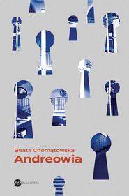 okładka Andreowia, Ebook | Beata Chomątowska