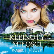 okładka Klejnoty miłości, Audiobook | Roma J. Fiszer