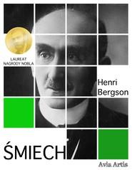 okładka Śmiech. Esej o komizmie, Ebook | Bergson Henri