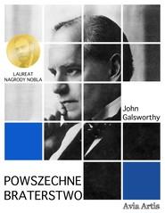 okładka Powszechne braterstwo, Ebook | John Galsworthy