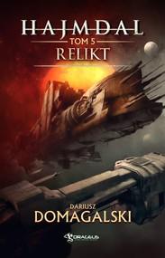 okładka Hajmdal. Tom 5. Relikt. , Ebook | Dariusz  Domagalski