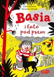 okładka Basia i lato pod psem, Ebook | Zofia Stanecka, Marianna Oklejak