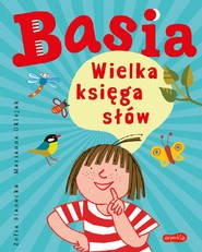 okładka Basia. Wielka księga słów, Ebook | Zofia Stanecka, Marianna Oklejak