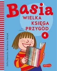 okładka Basia. Wielka księga przygód 4, Ebook | Zofia Stanecka, Marianna Oklejak
