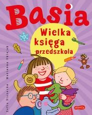 okładka Basia. Wielka księga przedszkola, Ebook | Zofia Stanecka, Marianna Oklejak