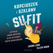 okładka KOPCIUSZEK I SZKLANY SUFIT, Audiobook | Laura Lane, Ellen Haun