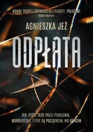 okładka Odpłata, Książka | Agnieszka Jeż