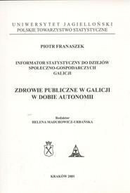 okładka Zdrowie publiczne w Galicji w dobie autonomii, Książka   Piotr  Franaszek