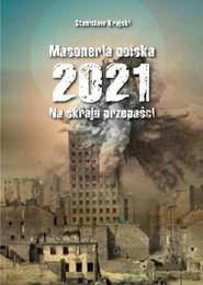 okładka Masoneria polska 2021 Na skraju przepaści, Książka | Krajski Stanisław