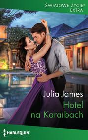 okładka Hotel na Karaibach, Książka | Julia James