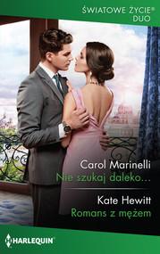 okładka Nie szukaj daleko, Książka | Carol Marinelli