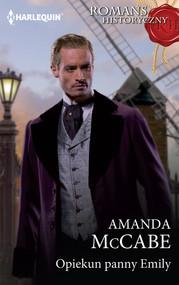 okładka Opiekun panny Emily, Książka | Amanda  McCabe