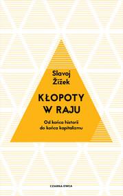 okładka Kłopoty w raju, Ebook | Slavoj Zizek