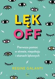 okładka Lęk off, Ebook | Galanti Regine