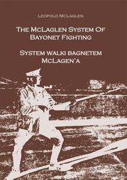 okładka System walki bagnetem McLagena The McLagen System of Bayonet Fighting, Książka | McLagen Leopold