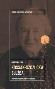 okładka Zofia Kossak-Szczucka Służba, Książka | Kulesza Dariusz
