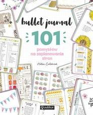 okładka Bullet journal. 101 pomysłów na zaplanowanie stron, Książka   Colebrook Helen