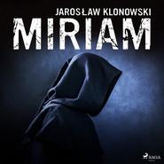 okładka Miriam, Audiobook   Jarosław Klonowski