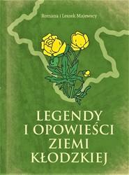 okładka Legendy i opowieści Ziemi Kłodzkiej, Książka | Romana Majewska, Leszek Majewski