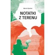 okładka Notatnik z terenu, Książka | Dymiter Marcin