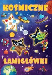 okładka Kosmiczne łamigłówki, Książka | Opracowanie zbiorowe