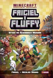 okładka Frigiel i Fluffy Bitwa na Równinach Meraim Tom 4, Książka | Frigiel, Nicolas Digard