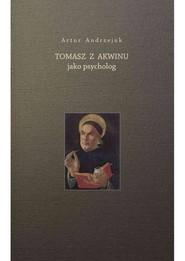 okładka Tomasz z Akwinu jako psycholog, Książka | Andrzejuk Artur