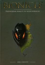 okładka Bionicle Przewodnik Makuty po Wszechświecie LGU-1, Książka | Greg Farshtey