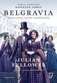 okładka Belgravia serialowa, Książka | Julian Fellowes