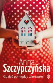 okładka Gdzieś pomiędzy wierszami, Książka | Szczypczyńska Anna