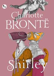 okładka Shirley, Książka | Charlotte Bronte