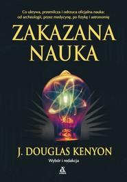 okładka Zakazana nauka wyd.3/2021, Książka | Douglas J. Kenyon