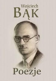 okładka Poezje, Książka | Bąk Wojciech